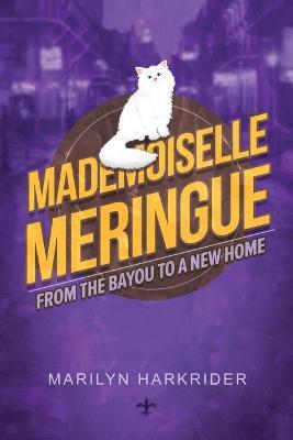 Mademoiselle Meringue by Marilyn Harkrider