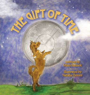 The Gift of Time by Missy Balusek