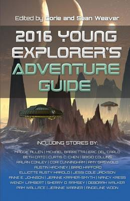 2016 Young Explorer's Adventure Guide by Nancy Kress