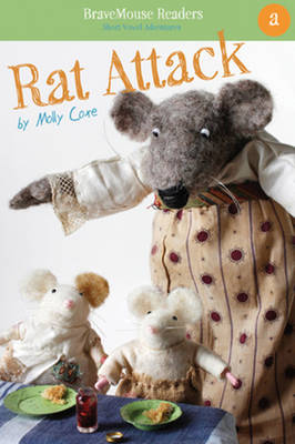 Rat Attack A Short Vowel Adventure by Molly Coxe