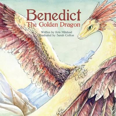 Benedict the Golden Dragon by Kris Milstead