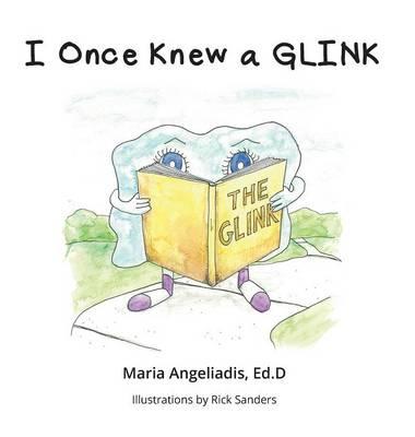I Once Knew a Glink by Edd Maria Angeliadis