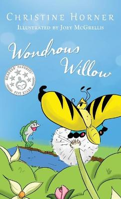 Wondrous Willow by Christine Horner