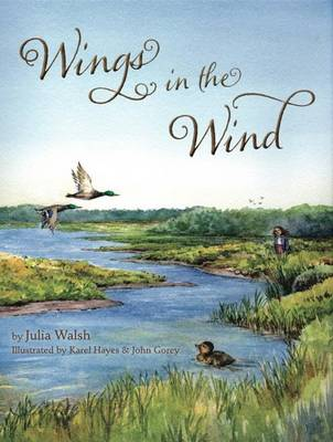 Wings in the Wind by Julia Walsh, Karel Hayes, John Gorey
