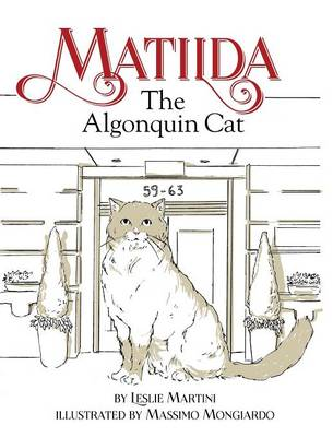 Matilda, the Algonquin Cat by Leslie Martini