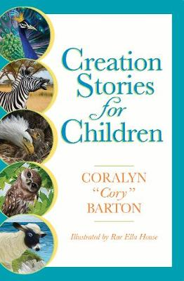 Creation Stories for Children by Cory Barton