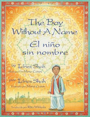 The Boy Without a Name / El Nino Sin Nombre by Idries Shah