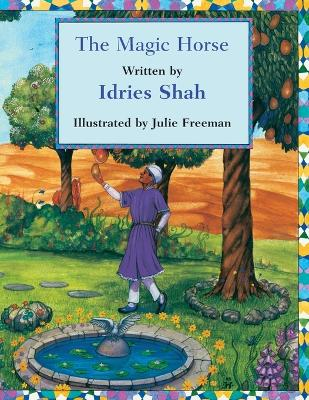 The Magic Horse by Idries Shah