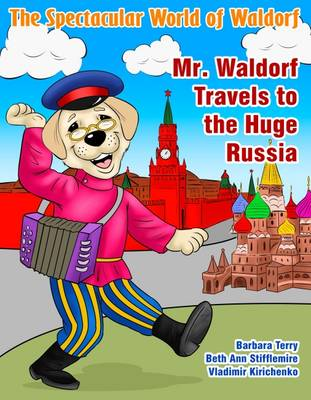 The Spectacular World of Waldorf by Barbara Terry