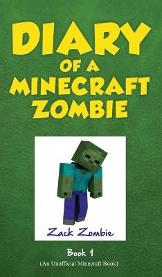 Diary of a Minecraft Zombie Book 1 A Scare of a Dare by Zack Zombie