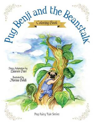 Pug Benji and the Beanstalk - Coloring Book by Laurren Darr