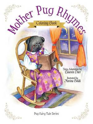 Mother Pug Rhymes - Coloring Book by Laurren Darr