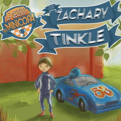 La Decision del Minicopa Por Zachary Tinkle by Zachary Tinkle