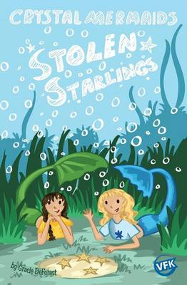 Crystal Mermaids - Stolen Starlings by Gracie DeForest