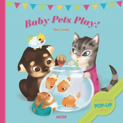 Baby Pets by Nina Caniac