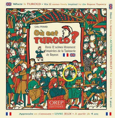 Where is Turold? by Giles Pivard