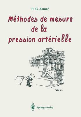 Methodes de mesure de la pression arterielle by R. G. Asmar