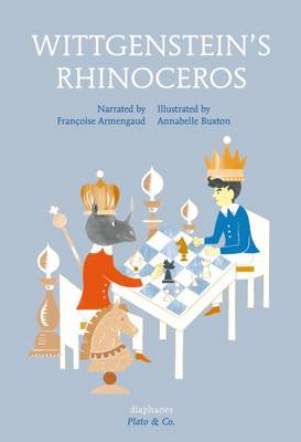 Wittgenstein's Rhinoceros by Francoise Armengaud