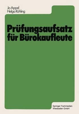 Prufungsaufsatz fur Burokaufleute by Jo Appel