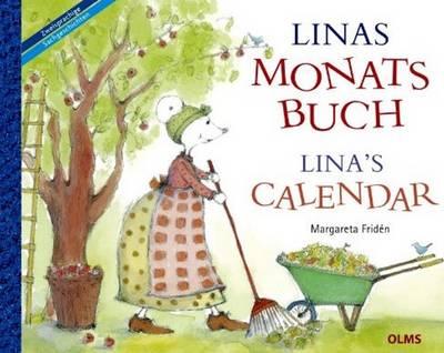 Linas Calendar Ubersetzt aus dem Schwedischen von Friederike Buchinger, Gabriele Haefs und Bill Mccann. by Margareta Friden