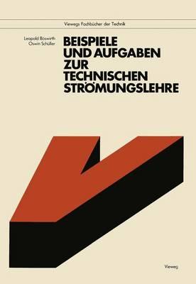 Beispiele und Aufgaben zur Technischen Stromungslehre by L. Boswirth