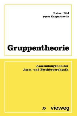 Gruppentheorie by Rainer Dirl