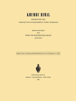 Khumbu Himal - Ergebnisse des Forschungsunternehmens Nepal Himalaya by W. Hellmich