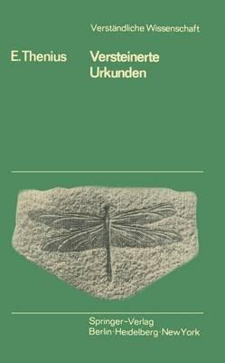 Versteinerte Urkunden by Erich Thenius
