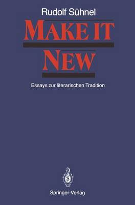 Make it New by Rudolf Suhnel, Hans-Joachim Zimmermann