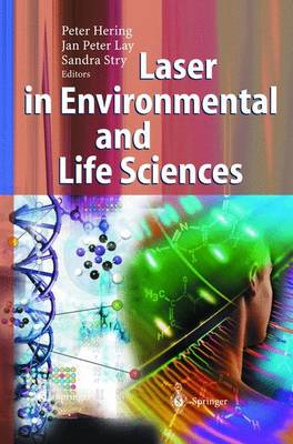 Laser in Environmental and Life Sciences Modern Analytical Methods by Peter Hering