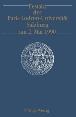 Festakt Der Paris Lodron-Universitat Salzburg am 2. Mai 1990 by Theodor W Kohler