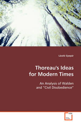 Thoreau's Ideas for Modern Times by Laszlo Gyopar