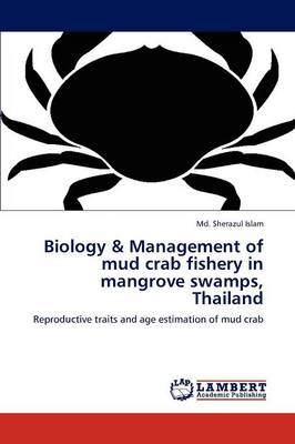 Biology & Management of Mud Crab Fishery in Mangrove Swamps, Thailand by MD Sherazul Islam