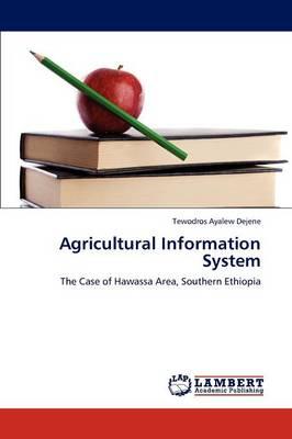 Agricultural Information System by Tewodros Ayalew Dejene