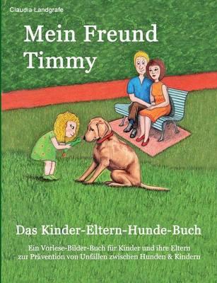 Mein Freund Timmy by Claudia Landgrafe