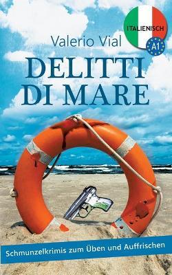Delitti Di Mare by Valerio Vial
