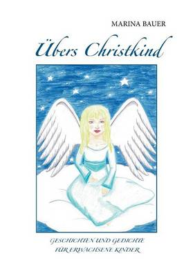Ubers Christkind by Marina Bauer