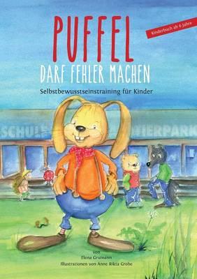 Puffel Darf Fehler Machen by Elena Grumann