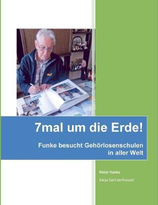 7mal Um Die Erde by Peter (Westfalische Wilhelms-Universitat Munster, Germany Westf??lische Wilhelms-Universit??t M??nster, Germany Westf??l Funke