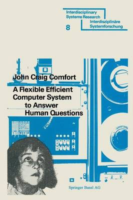 A Flexible Efficient Computer System to Answer Human Questions The DL*-Programming Language for Artificial Intelligence Applications by John Craig Comfort