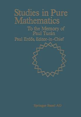 Studies in Pure Mathematics To the Memory of Paul Turan by Paul Erdos