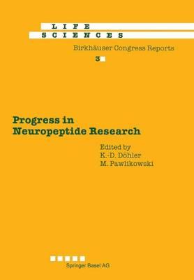 Progress in Neuropeptide Research Proceedings of the International Symposium, Lodz, Poland, September 8-10, 1988 by K. Doehler