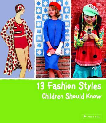 13 Fashion Styles Children Should Know by Simone Werle