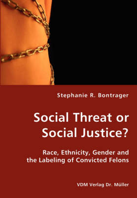 Social Threat or Social Justice? by Stephanie Bontrager