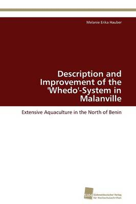 Description and Improvement of the 'Whedo'-System in Malanville by Hauber Melanie Erika
