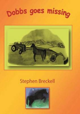Dobbs Goes Missing by Stephen Paul Breckell