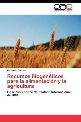 Recursos Fitogeneticos Para La Alimentacion y La Agricultura by Gerbasi Fernando