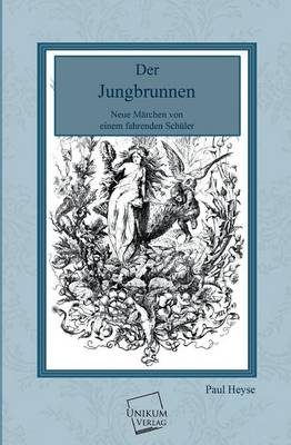 Der Jungbrunnen by Paul Heyse