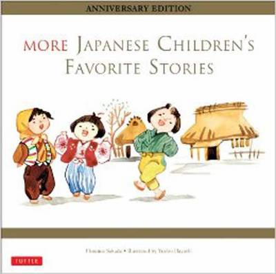 More Japanese Children's Favourite Stories by Florence Sakade