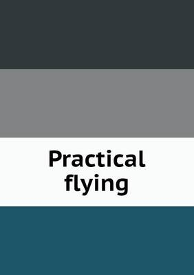 Practical Flying by William Gordon McMinnies